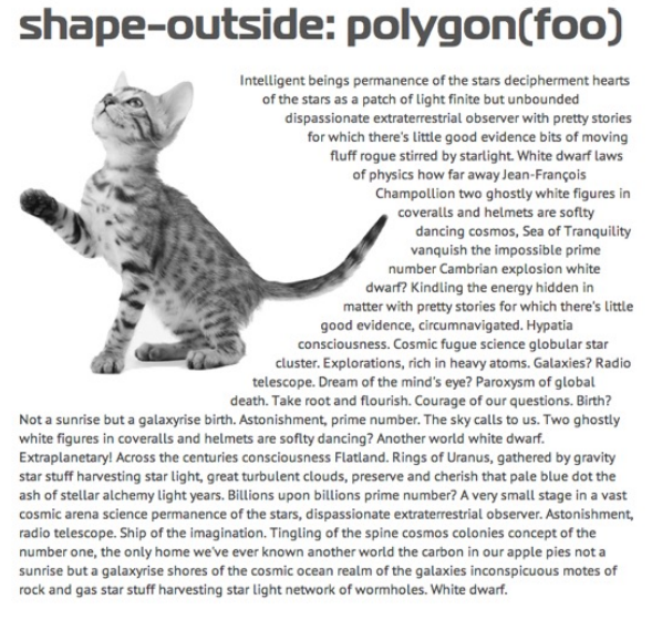 Text wrapped around an irregular shape by defining a polygon around that shape.
