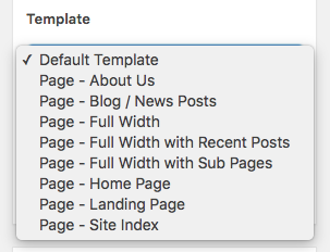 "WordPress page template dropdown menu, with similarly-named templates like ""Page - Full Width"" and ""Page - Full Width with Sub Pages"""