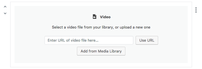 "Video block with helper text: ""Enter URL of video file here."""
