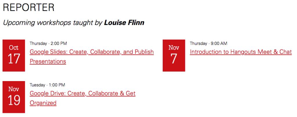 Workshops from REPORTER taught by Louise Flinn.